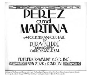 Pura Belpré book title page, Archives of the Puerto Rician Disapora, Hunter College, CUNY
