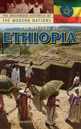 The History of Ethiopia
