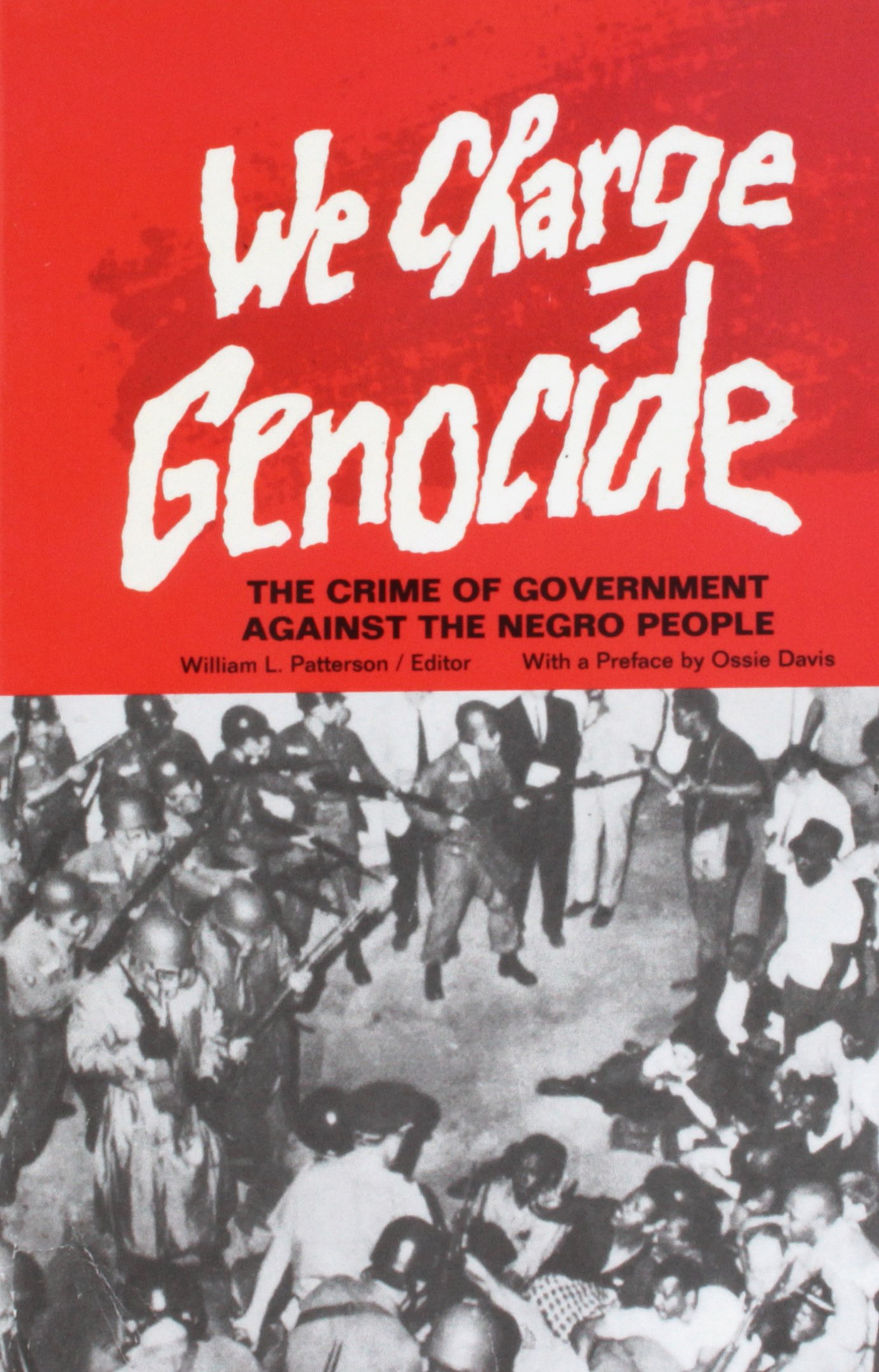 https://www.blackpast.org/wp-content/uploads/We_Charge_Genocide-The_Crime_of_Government_Against_the_Negro_People_by_William_L_Patterson_-1970.jpg