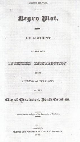 Book describing the Denmark Vesey Plot, 1822