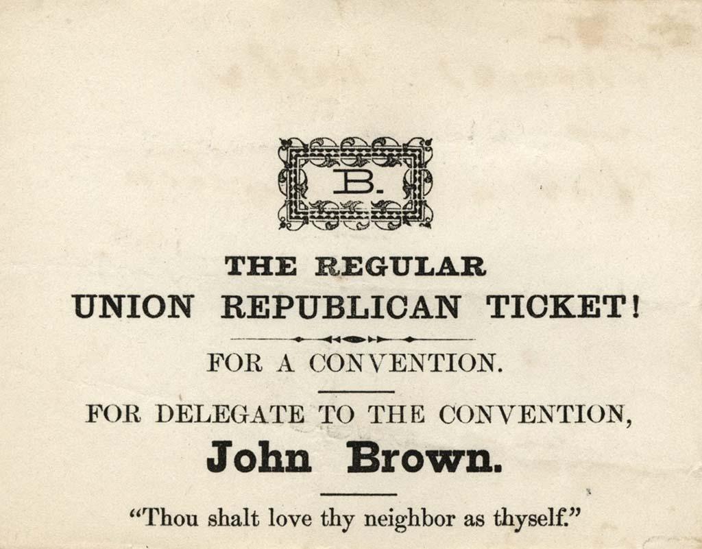 Regular Union Republican Ticket! Ballot for John Brown, 1867